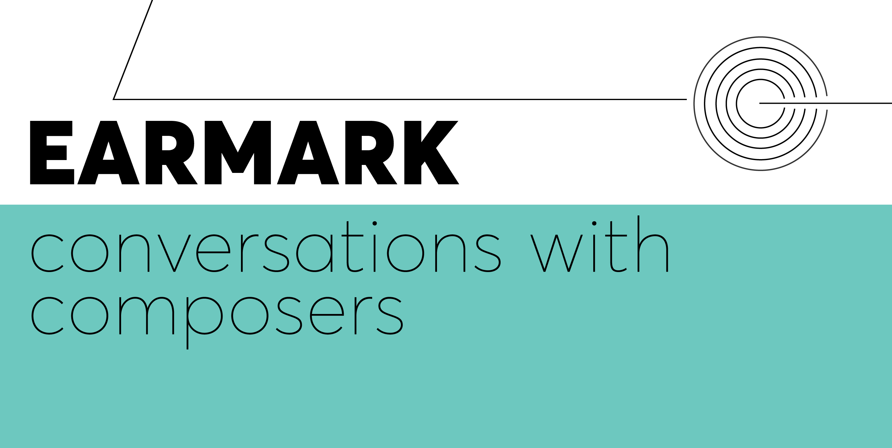 Earmark - Conversations with Composers