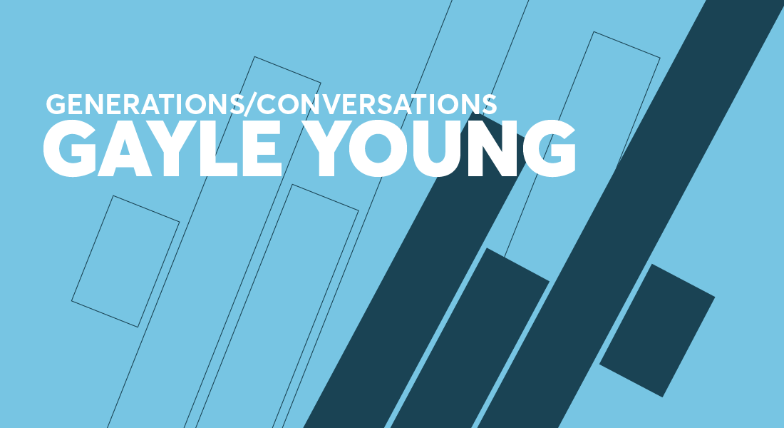 Generations Conversations Gayle Young Part 5